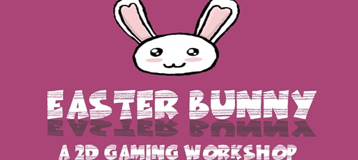Easter bunny: 2D gaming workshop