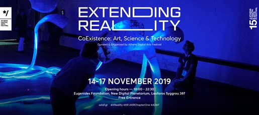 Extending Reality | CoExistence: Art Science & Technology